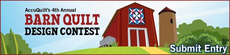 AccuQuilt's 4th Annual Barn Quilt Design Contest - Submit Entry
